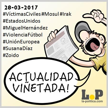 #ActualidadViñetada 28-03-2017