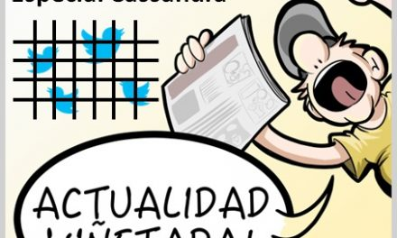 #ActualidadViñetada 29/30/31-03-2017 Especial: Cassandra