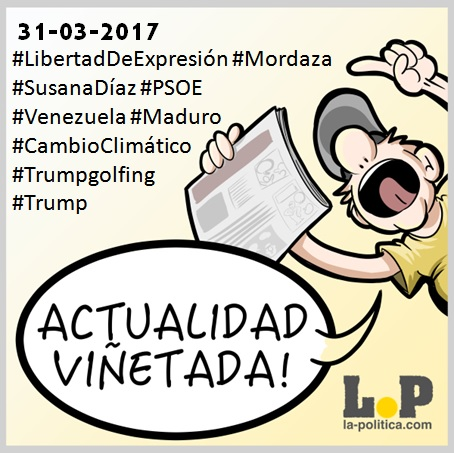 #ActualidadViñetada 31-03-2017