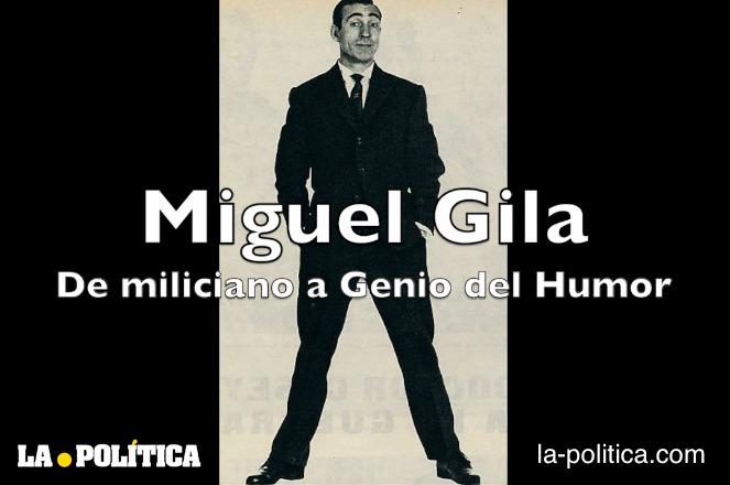 Miguel Gila, de miliciano a Genio del Humor