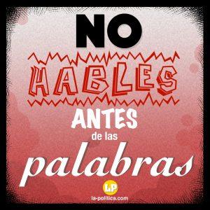 """""""No hables antes de las palabras"""" - #CrónicaDe1Minuto #1 - La Política"""