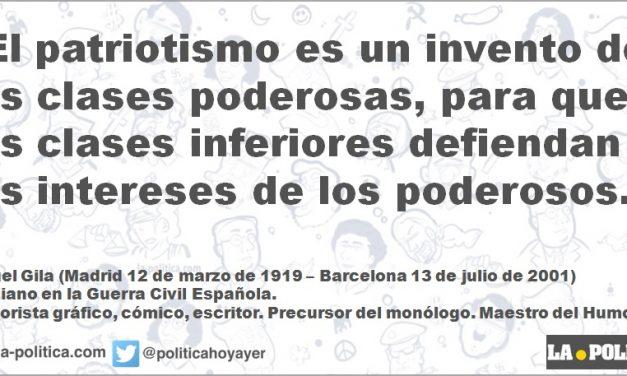 Miguel Gila: El patriotismo