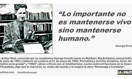 George Orwell: Mantenerse humano