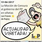 #ActualidadViñetada 14-06-2017 La Moción de Censura al PP en viñetas, y las frases ya míticas del Presidente del Gobierno, Mariano Rajoy