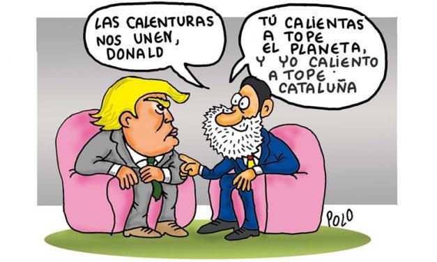 Rajoy, Trump y las calenturas