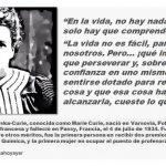 """Marie Curie: """"En la vida, no hay nada que temer, solo hay que comprender."""""""