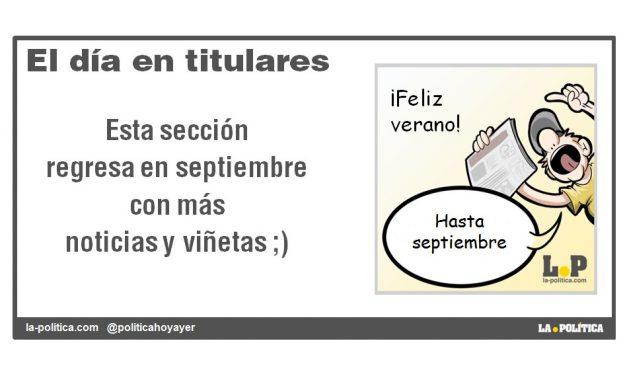 """La sección """"El día en titulares regresa en septiembre"""""""