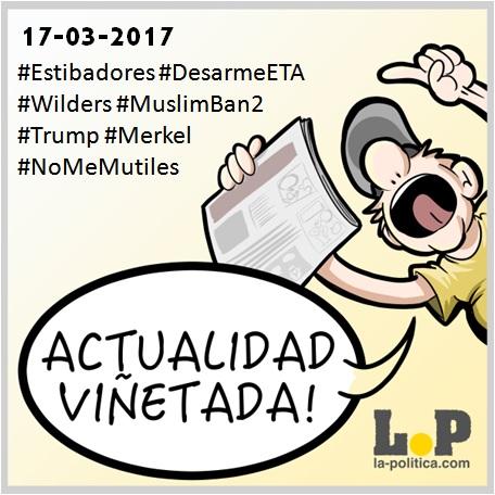 Actualidad Viñetada 17-03-2017: Especial estibadores