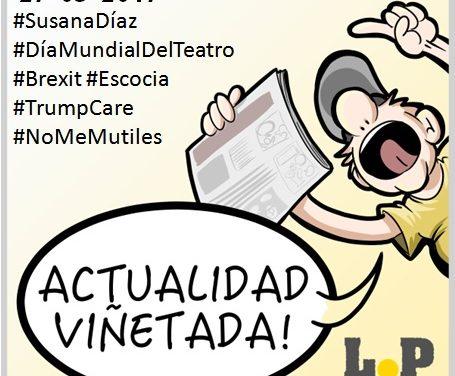 #ActualidadViñetada 27-03-2017 Especial: Susana Díaz