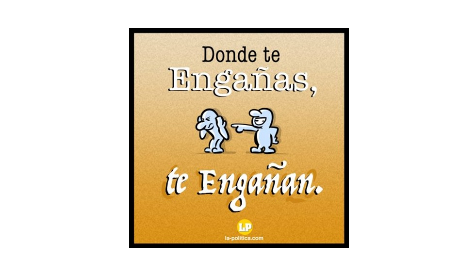 """#CrónicaDe1Minuto #4. """"Donde te engañas, te engañan"""""""