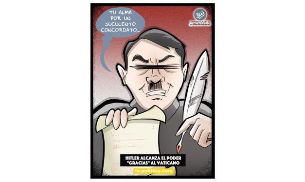 "Hitler alcanza el poder ""gracias"" al Vaticano Viñeta de Ben"