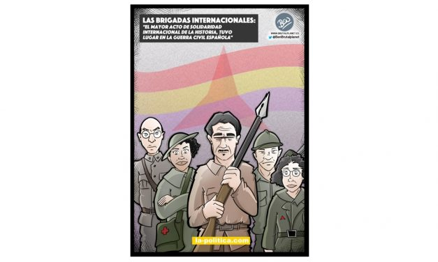 Las Brigadas Internacionales, el mayor acto de solidaridad internacional de la historia Viñeta de Ben