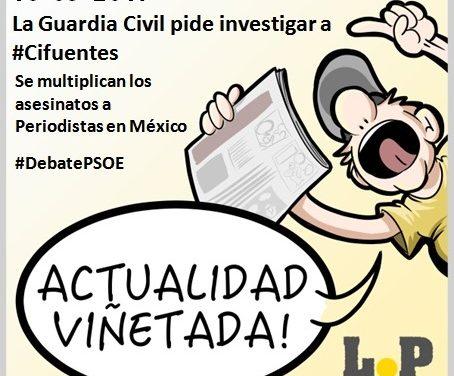 #ActualidadViñetada 16-05-2017 – Especial: La Guardia Civil pide investigar a Cifuentes por prevaricación y cohecho
