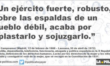 Clara Campoamor: El peligro de tener ejércitos excesivamente fuertes