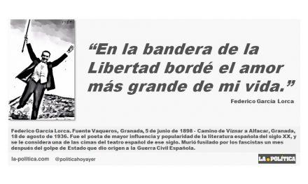 """Federico García Lorca: """"En la bandera de la Libertad bordé el amor más grande de mi vida."""""""