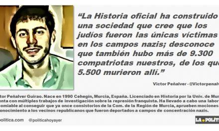 """Víctor Peñalver: """"La Historia oficial ha construido una sociedad que cree que los judíos fueron las únicas víctimas en los campos nazis; desconoce que también hubo más de 9.300 compatriotas nuestros, de los que 5.500 murieron allí"""""""