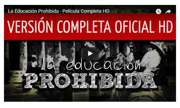 """""""La educación prohibida"""" un documental visto por más de 14 millones de personas"""