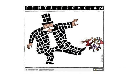 La gentrificación avanza con sus mafiosas maneras blindadas por injustas leyes, expulsando a los habitantes de la ciudad. 174 desahucios al día en 2017, hoy 6 de cada 10 son por alquiler
