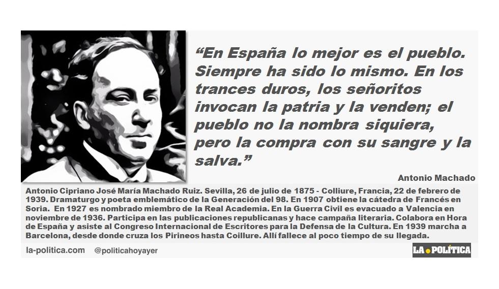 """Antonio Machado: """"En España lo mejor es el pueblo. Siempre ha sido lo mismo."""""""