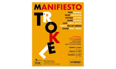 Exposición: MANIFIESTO TROKEL