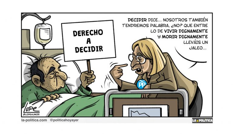 Derecho a una muerte libre y con dignidad Artículo Víctor Arrogante Viñeta Lope