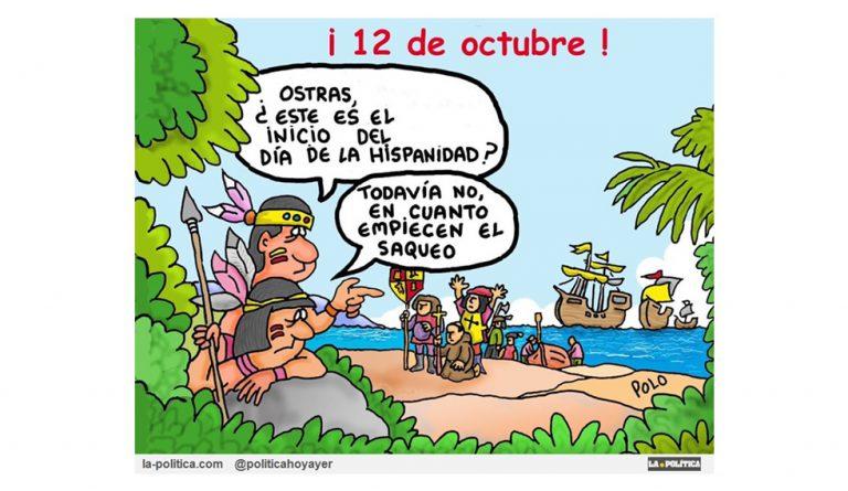 """12 de octubre Día de la Hispanidad. Llamar a una invasión """"descubrimiento"""" fue un éxito de Marketing Viñetas Deuxpression,El Koko, Polo"""