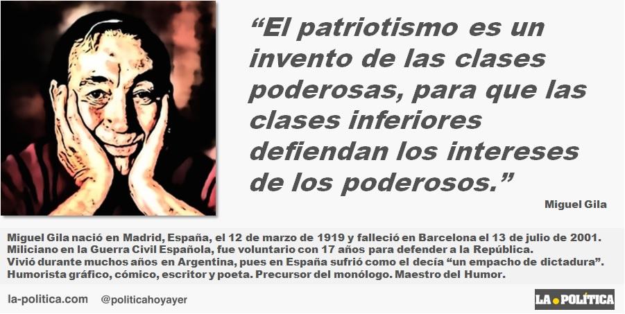 """Miguel Gila: sobre el """"patriotismo"""""""