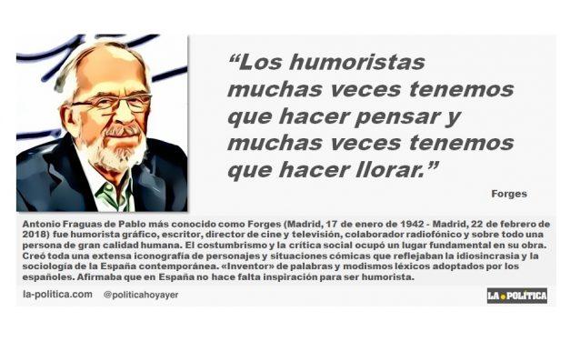 """Forges: """"Los humoristas muchas veces tenemos que hacer pensar y muchas veces tenemos que hacer llorar."""""""