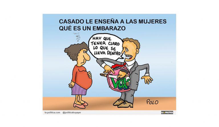 """Pablo Casado, el del """"Regreso al PA-SADO"""" ha dicho: """"Es bueno que las mujeres embarazadas sepan lo que llevan dentro"""" Viñeta Polo Artículo Simone Renn"""
