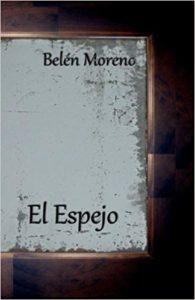 """""""El espejo"""" de Belén Moreno"""