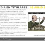 16 julio de 2019 – El Día en Titulares