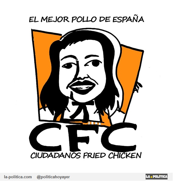 """""""EL MEJOR POLLO DE ESPAÑA"""" CFC CIUDADANOS FRIED CHICKEN (Viñeta de Lex)"""