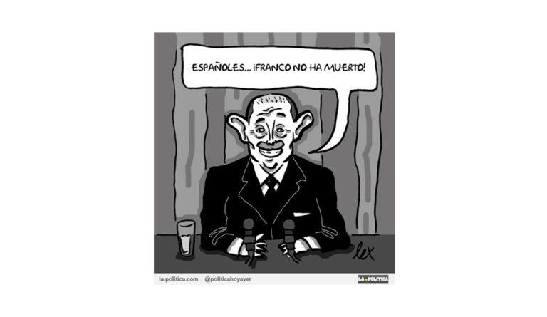 «Franco no ha muerto» Viñeta de Lex Artículo Beli