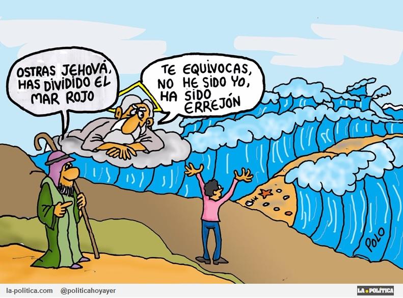 - Ostras Jehová, has dividido el Mar Rojo. - Te equivocas, no he sido yo, ha sido Errejón. (Viñeta de Polo)
