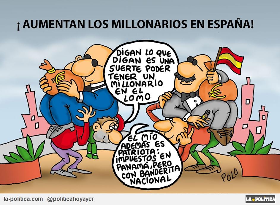 ¡AUMENTAN LOS MILLONARIOS EN ESPAÑA! - Digan lo que digan es una suerte poder tener un millonario en el lomo - El mío además es patriota: Impuestos en Panamá, pero con banderita nacional (Viñeta de Polo)