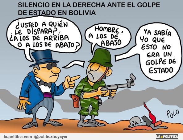 SILENCIO EN LA DERECHA ANTE EL GOLPE DE ESTADO EN BOLIVIA. - ¿Usted a quién le dispara? ¿A los de arriba o a los de abajo? - Hombre, a los de abajo. - Ya sabía yo que esto no era un golpe de estado (Viñeta de Polo)
