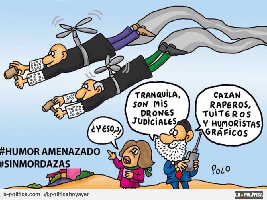 #HUMORAMENAZADO #SINMORDAZAS - ¿Y eso? - Tranquila son mis drones judiciales. Cazan raperos, tuiteros y humoristas gráficos. (Viñeta de Polo)