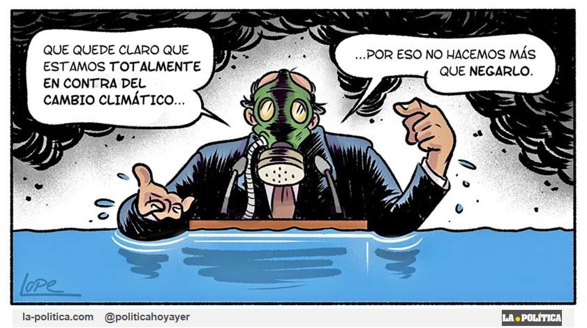 - Que quede claro que estamos totalmente en contra del cambio climático... Por eso no hacemos más que negarlo (Viñeta de Lope)