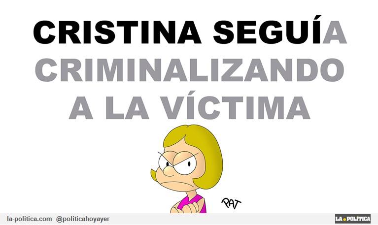 Cristina seguía criminalizando a la víctima (Viñeta de Pat)