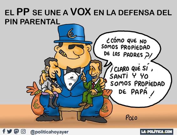 EL PP SE UNE A VOX EN LA DEFENSA DEL PIN PARENTAL - ¿Cómo que no somos propiedad de los padres? ¡Claro qué sí, Santi y yo somos propiedad de papá! (Viñeta de Polo)
