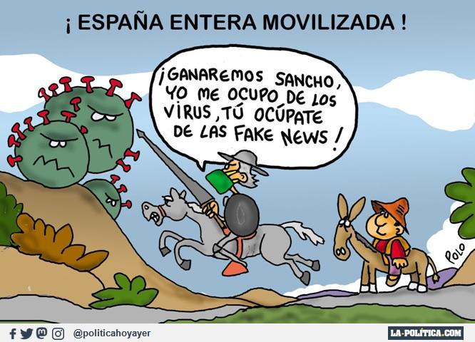 ¡ESPAÑA ENTERA MOVILIZADA! ¡Ganaremos Sancho,, yo me ocupo de los virus, tú ocúpate de las fake news! (Viñeta de Polo)