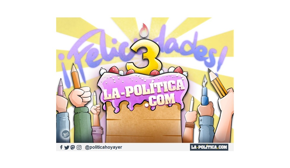 ¡¡Celebramos con los mensajes de viñetistas y articulistas el tercer aniversario de LA-POLÍTICA.COM!!