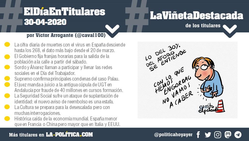 #ElDíaEnTitulares #LaViñetaDestacada - 30 de abril de 2020 Resumen de Víctor Arrogante y viñeta de Iñaki & Frenchy. Humor gráfico. Noticias. Opinión. Memoria histórica.