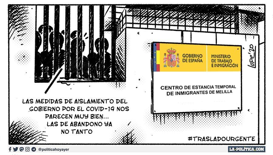 CENTRO DE ESTANCIA TEMPORAL DE INMIGRANTES DE MELILLA. GOBIERNO DE ESPAÑA. MINISTERIO DE TRABAJO E INMIGRACIÓN. - Las medidas de aislamiento del Gobierno por el COVID-19 nos parecen muy bien... Las de abandono ya no tanto. #TrasladoUrgente (Viñeta de Lope)