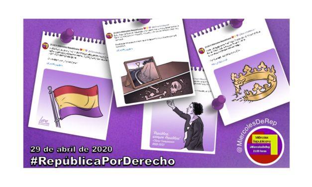 29 de abril de 2020. La selección de Miércoles Republicano #RepúblicaPorDerecho