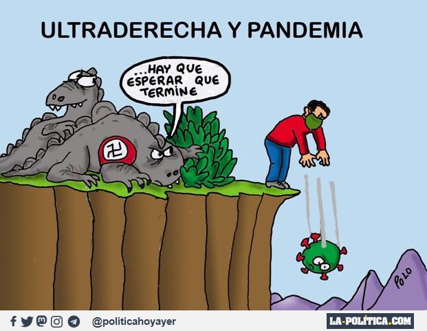 ULTRADERECHA Y PANDEMIA. - ...Hay que esperar que termine (Viñeta de Polo)