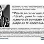 """En la novela """"La peste"""" de Albert Camus: """"Puede parecer una idea ridícula, pero la única manera de combatir la plaga es la decencia"""""""