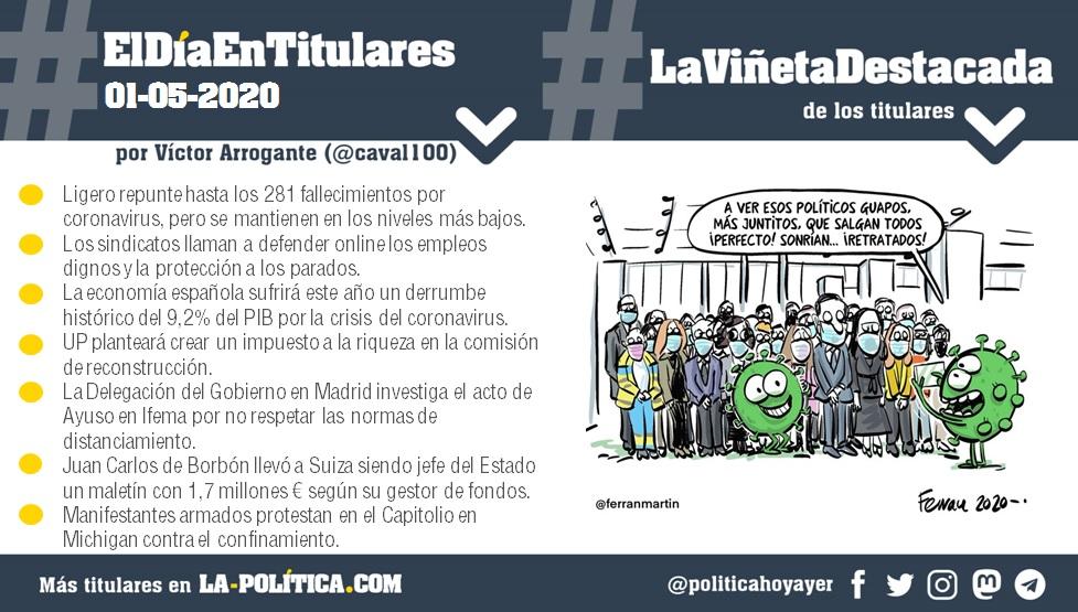 #ElDíaEnTitulares #LaViñetaDestacada - 1 de mayo de 2020 Resumen de Víctor Arrogante y viñeta de Ferran Martín. Humor gráfico. Noticias. Opinión. Memoria histórica.