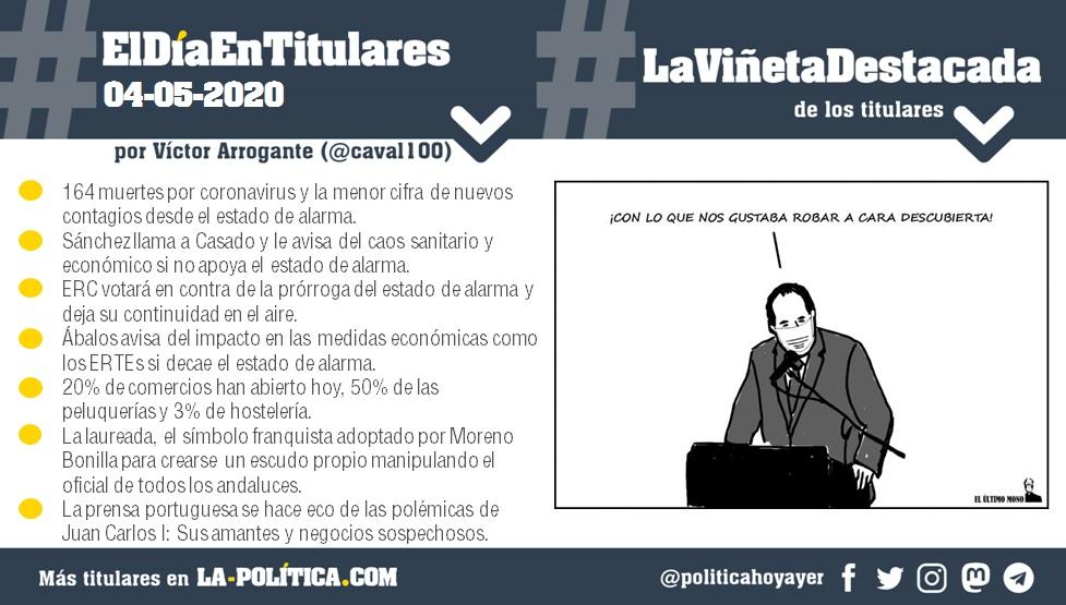 #ElDíaEnTitulares #LaViñetaDestacada - 4 de mayo de 2020 - Resumen por Víctor Arrogante - Viñeta por el último mono. Humor gráfico. Noticias. Opinión. Memoria histórica.