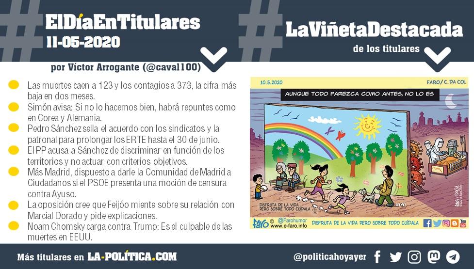 #ElDíaEnTitulares #LaViñetaDestacada - 11 de mayo de 2020 - Resumen de Víctor Arrogante y viñeta de Faro. Humor gráfico. Noticias. Opinión. Memoria histórica.